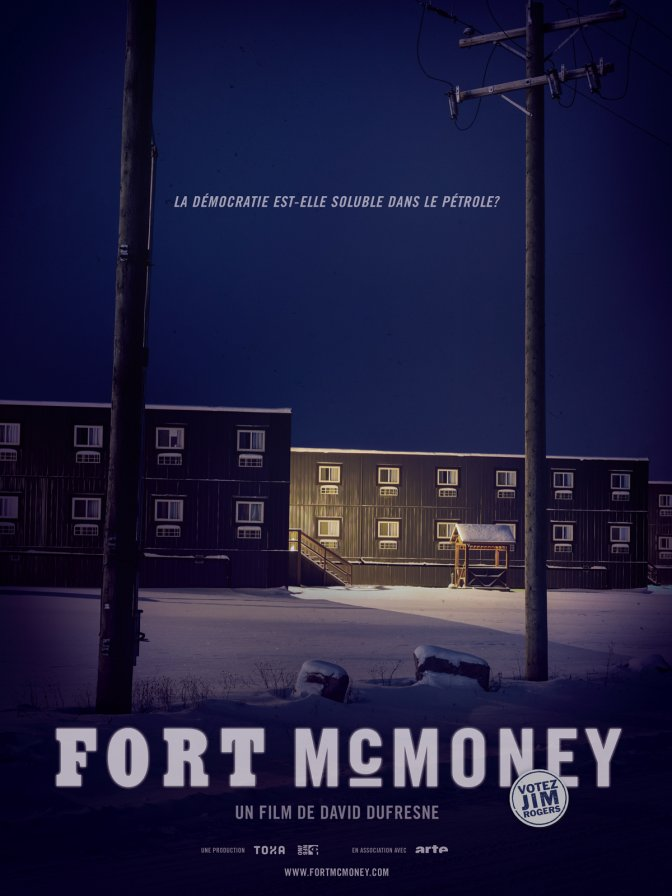 L'affiche du film « Fort McMoney »